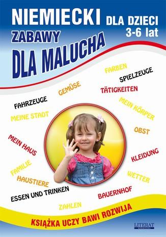 Okładka książki/ebooka Niemiecki dla dzieci 3-6 lat. Zabawy dla malucha