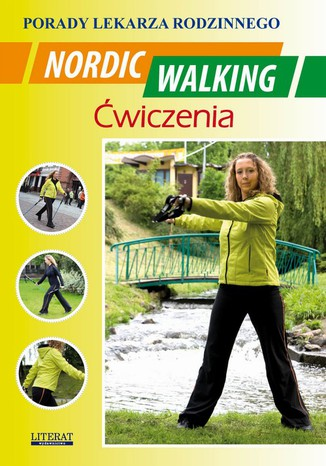 Okładka książki Nordic Walking Ćwiczenia. Porady lekarza rodzinnego