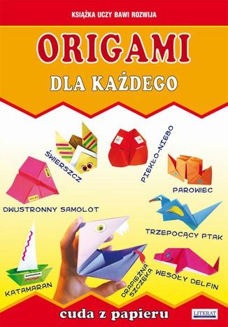 Okładka książki/ebooka Origami dla każdego. Cuda z papieru
