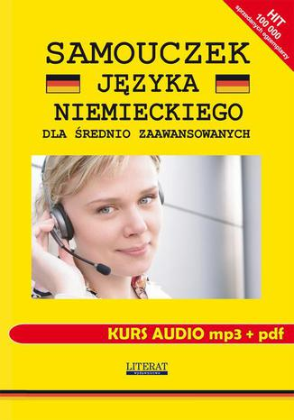 Okładka książki/ebooka Samouczek języka niemieckiego dla średnio zaawansowanych. Kurs audio mp3 +