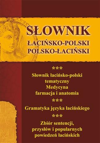 Okładka książki Słownik łacińsko-polski, polsko-łaciński 3 w 1