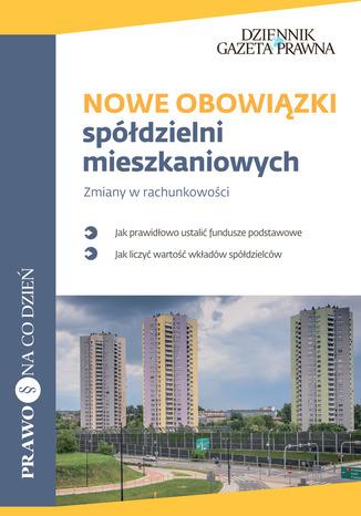 Okładka książki/ebooka Nowe obowiązki spółdzielni mieszkaniowych