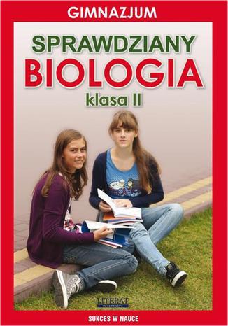 Okładka książki Sprawdziany Biologia Gimnazjum Klasa II