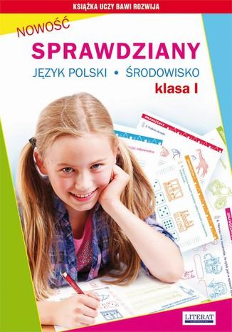 Okładka książki Sprawdziany. Język polski. Środowisko. Klasa I