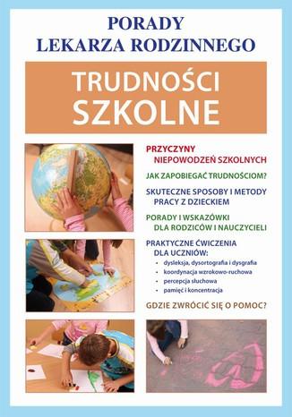 Okładka książki Trudności szkolne. Porady lekarza rodzinnego