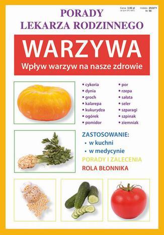 Okładka książki Warzywa. Wpływ warzyw na nasze zdrowie. Porady lekarza rodzinnego