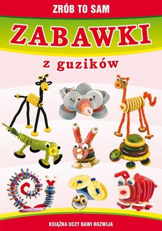 Okładka książki/ebooka Zabawki z guzików. Zrób to sam