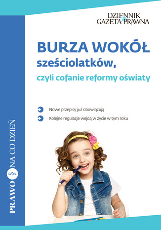 Okładka książki Burza wokół sześciolatków, czyli cofanie reformy oświaty