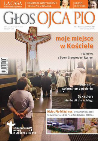 Okładka książki Głos Ojca Pio nr 4 (82) lipiec/sierpień 2013