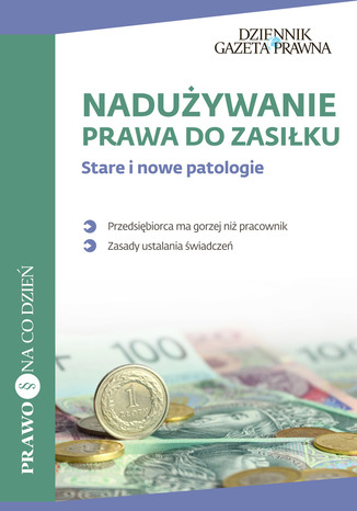 Okładka książki Nadużywanie prawa do zasiłku Stare i nowe patologie