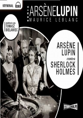 Okładka książki Arsene Lupin Contra Sherlock Holmes