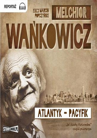 Okładka książki/ebooka Atlantyk Pacyfik Tom 1
