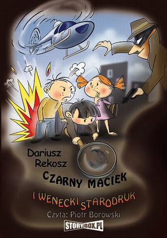 Okładka książki Czarny Maciek i wenecki starodruk