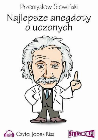 Najlepsze anegdoty o uczonych