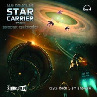 Okładka książki Star Carrier Tom 2 Środek ciężkości