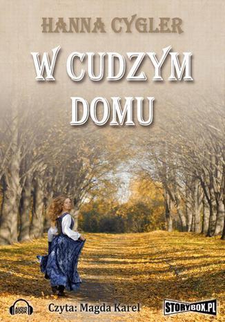 Okładka książki/ebooka W cudzym domu