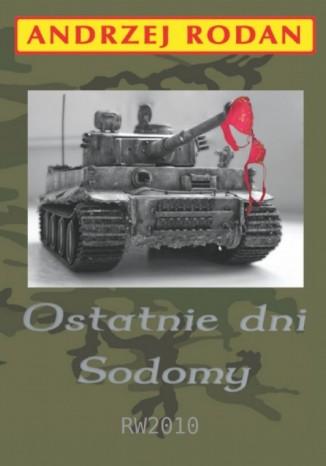 Okładka książki/ebooka Ostatnie dni Sodomy
