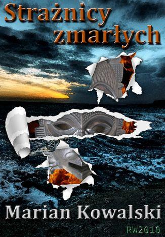 Okładka książki/ebooka Strażnicy zmarłych