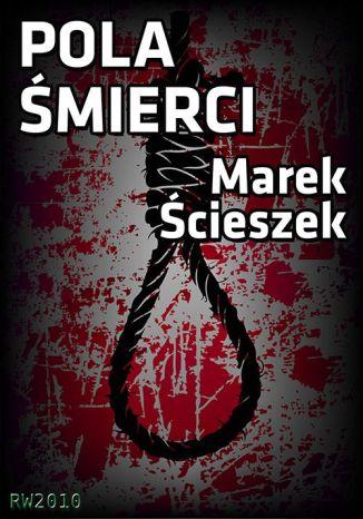 Okładka książki/ebooka Pola śmierci