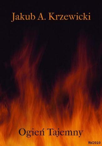 Okładka książki Ogień Tajemny