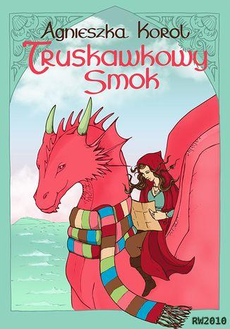 Okładka książki Truskawkowy smok