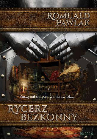 Okładka książki Rycerz bezkonny