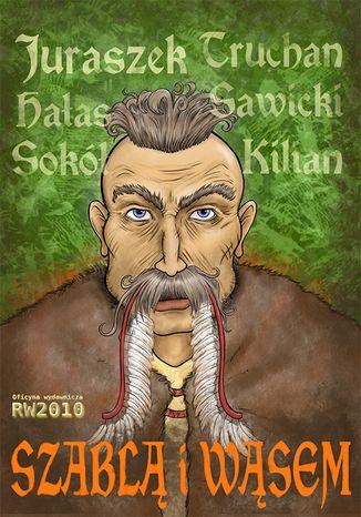 Okładka książki Szablą i wąsem