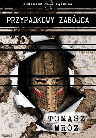Okładka książki Przypadkowy zabójca