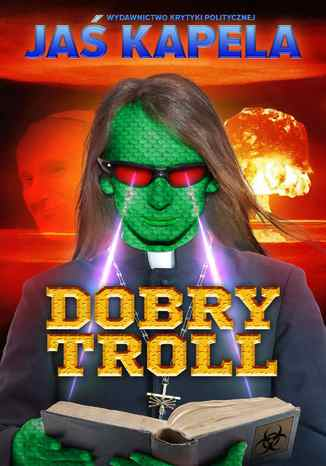 Okładka książki/ebooka Dobry troll