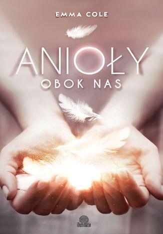 Okładka książki Anioły obok nas