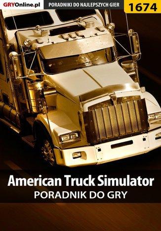 Okładka książki/ebooka American Truck Simulator - poradnik do gry
