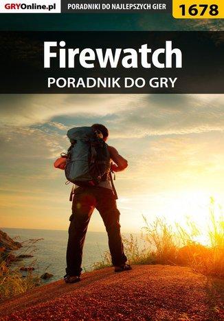 Okładka książki Firewatch - poradnik do gry