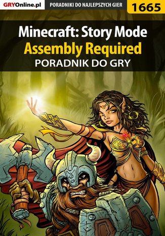 Okładka książki Minecraft: Story Mode - Assembly Required - poradnik do gry