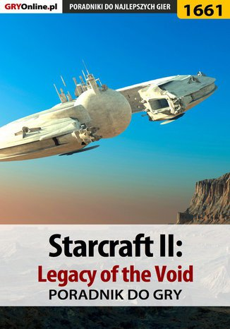 Ebook StarCraft II: Legacy of the Void - poradnik do gry