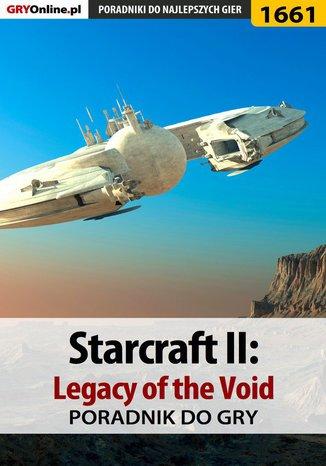 Okładka książki StarCraft II: Legacy of the Void - poradnik do gry
