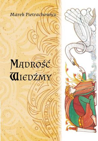 Okładka książki Mądrość Wiedźmy
