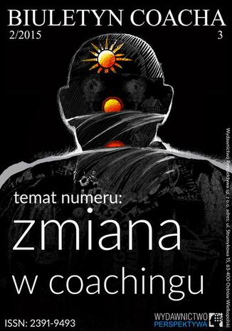"Biuletyn Coacha \""Zmiana w coachingu\"""