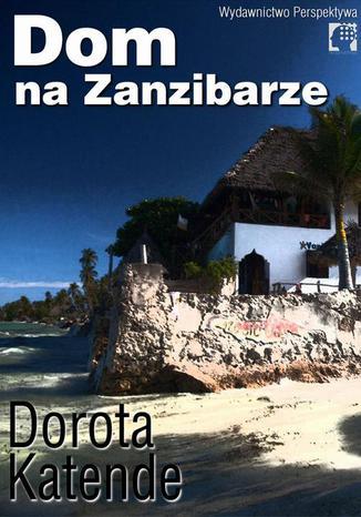 Okładka książki/ebooka Dom na Zanzibarze