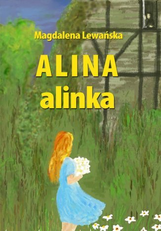 Okładka książki Alina, alinka