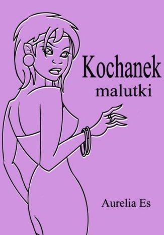 Okładka książki Kochanek malutki