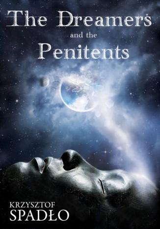 Okładka książki/ebooka The Dreamers and the Penitents