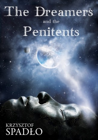 Okładka książki The Dreamers and the Penitents