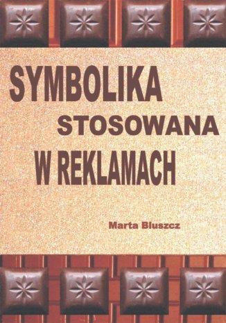 Okładka książki/ebooka Symbolika stosowana w reklamach