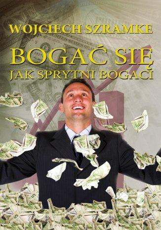 Okładka książki Bogać się jak sprytni bogaci