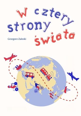 Okładka książki W cztery strony świata