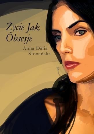 Okładka książki/ebooka Życie jak obsesje