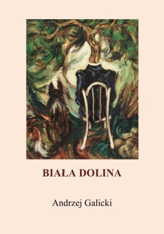 Okładka książki Biała dolina