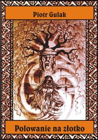 Okładka książki Polowanie na złotko