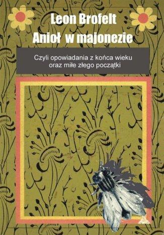 Okładka książki Anioł w majonezie