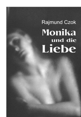 Okładka książki Monika und die Liebe